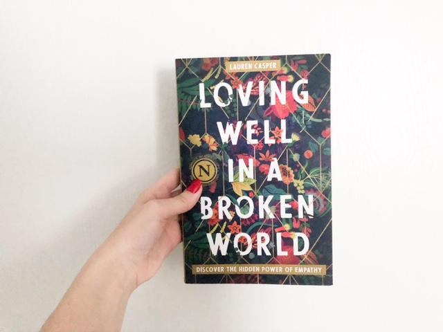 Loving well in a broken world 3